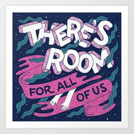 There's Room For All Of Us - Navy/Pink Art Print