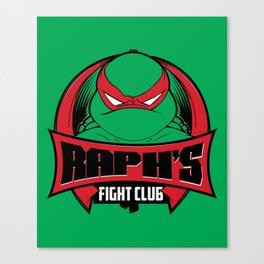 Raph's Fight Club Canvas Print
