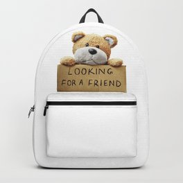 Looking for a Friend Teddy Bear Backpack