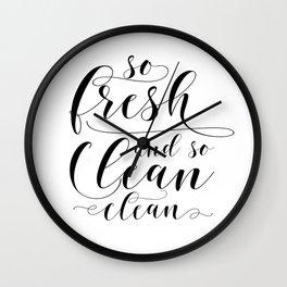 So Fresh And So Clean Clean, Printable Art, Bathroom Wall Art, Bathroom Printables Wall Clock