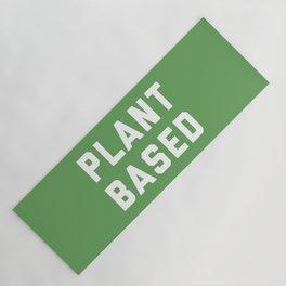 Plant Based Vegan Quote Yoga Mat