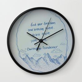 Find Your Freedom  Wall Clock