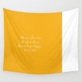 Happy to be alive calligraphy quote Wall Tapestry