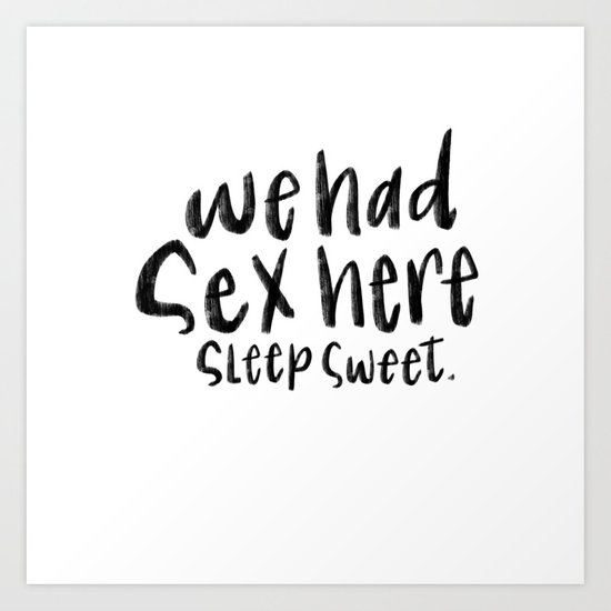 We had sex here by alfacalligraphy