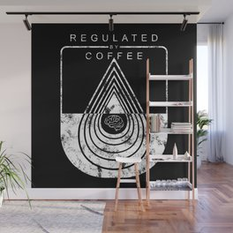 Caffeine on the Brain // B&W Regulated by Coffee Espresso Drip Distressed Living Graphic Design Wall Mural