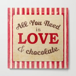 All you Need is Love & Chocolate Typography Print   Home Decor   Kitchen   Retro   Vintage Look Metal Print