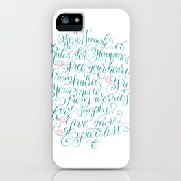 Five Simple Rules for Happiness iPhone Case