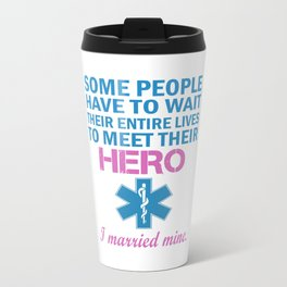 EMT's Wife Travel Mug