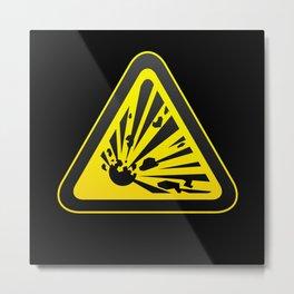 Explosive Danger Symbol Whim Humor Fun Metal Print