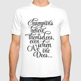 Black & White Art,Quote,Inspirational Print,Typography Art,Modern Poster, Home Decor,Muhammad Ali Qu T-shirt