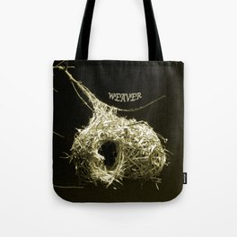 Weavers Nest Tote Bag