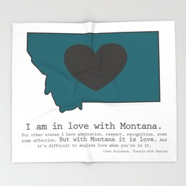"""""""I am in love with Montana"""" - teal Throw Blanket"""