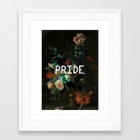 pride Framed Art Prints featuring Pride by Filthy english