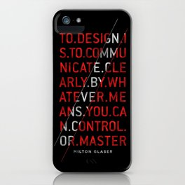 To Design by Milton Glaser iPhone Case