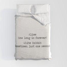 Alice In Wonderland- make your seconds count! Duvet Cover