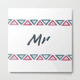 Mr Design Metal Print