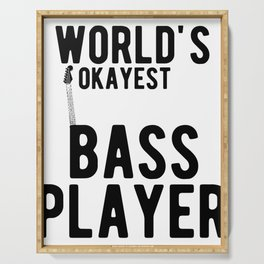 World's Okayest Bass Player Funny Guitar Player Graphic Serving Tray