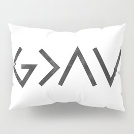 Christian Quote - God Is Greater Than The Highs and Lows Pillow Sham