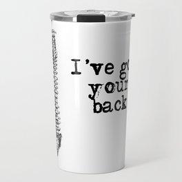 I've got your back Travel Mug