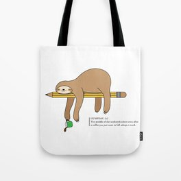 Humpday Vibes - Working like a sloth, needing more coffee Tote Bag