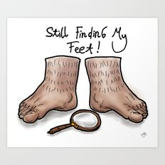 Still Finding My Feet Art Print