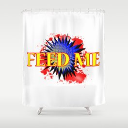 Feed Me Comic Exclamation Shower Curtain