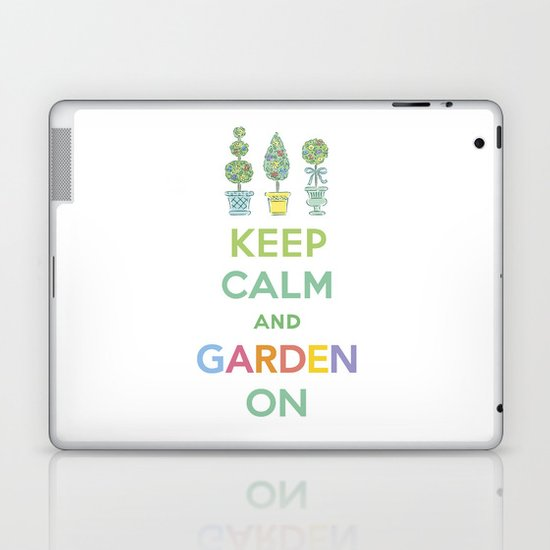 Keep Calm and Garden On Laptop & iPad Skin