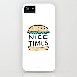 Nice Times Cheeseburger iPhone Case