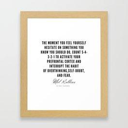 64  | Mel Robbins Quotes | 190802 Framed Art Print