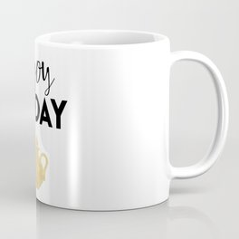 ENJOY TODAY - inspirational kitchen quote Coffee Mug