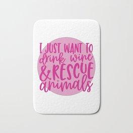 Drink Wine & Rescue Animals Bath Mat