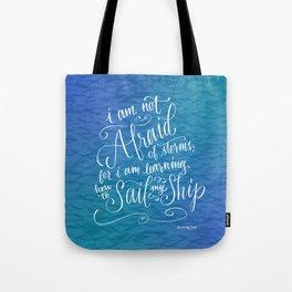 Sail My Ship Tote Bag