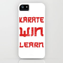 Karate Win or Learn iPhone Case