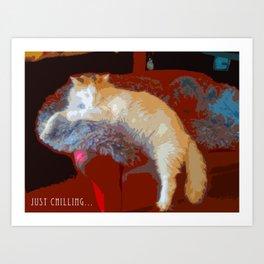 Just Chilling... Art Print