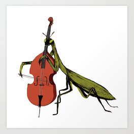 Praying Mantis Tries Cello Art Print