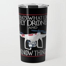I Fly Drones Travel Mug