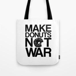 Make Donuts Not War Tote Bag