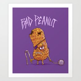 Bad Peanut Art Print