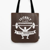 snatch Tote Bags featuring Friendly Neighbourhood Lift Engineers by Daniel Thompson