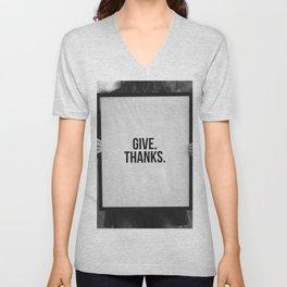 Give Thanks Sign (Black and White) Unisex V-Neck
