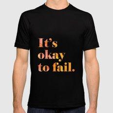 It's Okay to Fail. Black MEDIUM Mens Fitted Tee