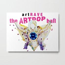 ARTPOP artRAVE Metal Print