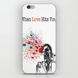 When Love Hits You! iPhone Skin