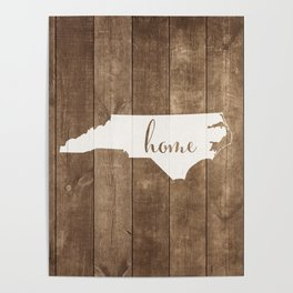 North Carolina is Home - White on Wood Poster