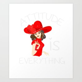 Attitude is Everything for Lady Red and Purple Hat Lover Art Print