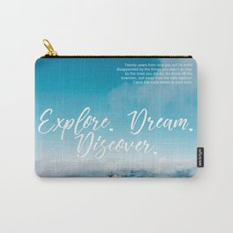 EXPLORE / DREAM / DISCOVER Carry-All Pouch