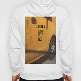 Life is a NYC Taxi Hoody