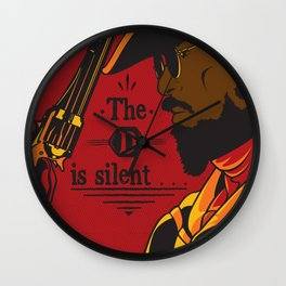The D Is Silent Wall Clock