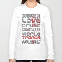 paramore Long Sleeve T-shirts featuring Trust in Trance Music by Sitchko Igor