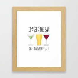 I Passed The Bar (But I Went In First) Framed Art Print